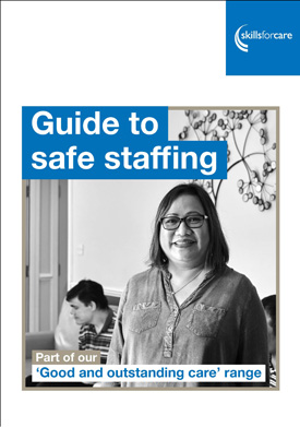 Skills for Care has launched a new online guide to help social care employers make sure they have the right number of skilled staff to meet the needs of their service.