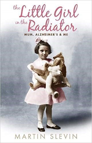 Helpline Admiral Nurse Helen Green recommended 'The Little Girl in the Radiator' by Martin Slevin,.